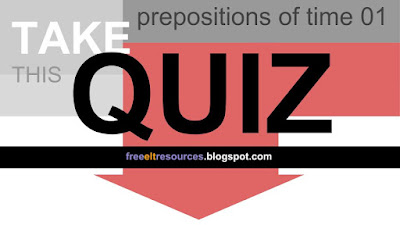 QUIZ: Prepositions of Time 01