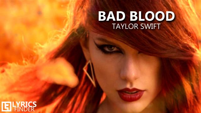 Taylor Swift - Bad Blood Lyrics