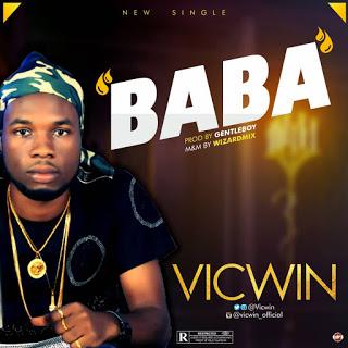 [Music] Vicwin - BaBa