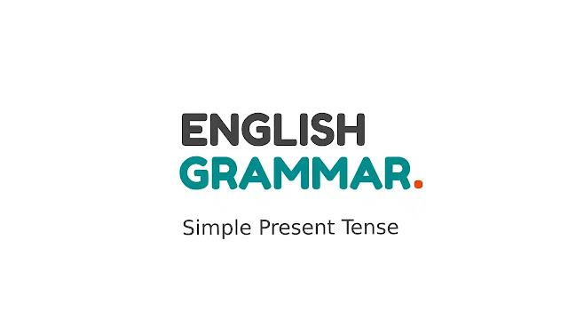 Simple Present Tense Bahasa Inggris