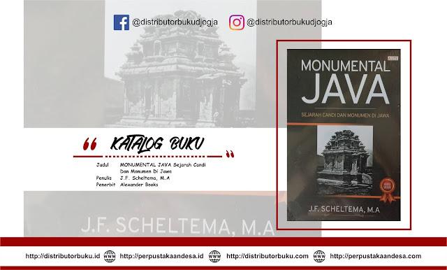 MONUMENTAL JAVA Sejarah Candi Dan Monumen Di Jawa