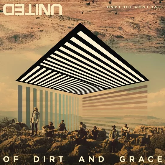 """Hillsong United lança """"of Dirt and Grace – Live From the Land"""""""