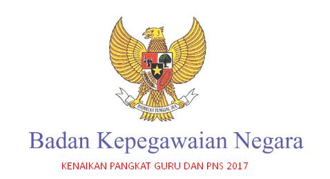 Cara Menaikan Pangkat PNS dan Guru 2017 BKN Resmi Umumkan!!