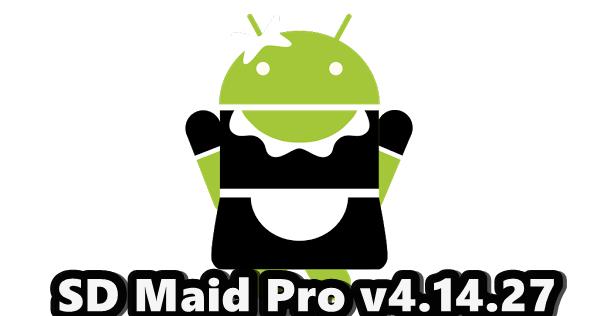 SD Maid Pro FULL 4.14.27 APK + DESBLOQUEADOR - Midia ...