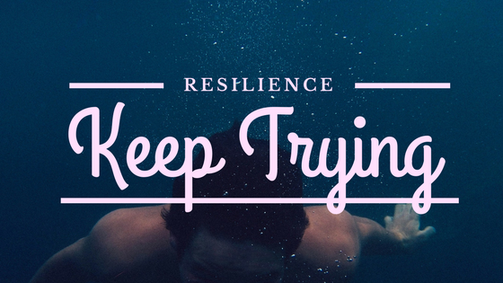 resilience keep trying mindfulness