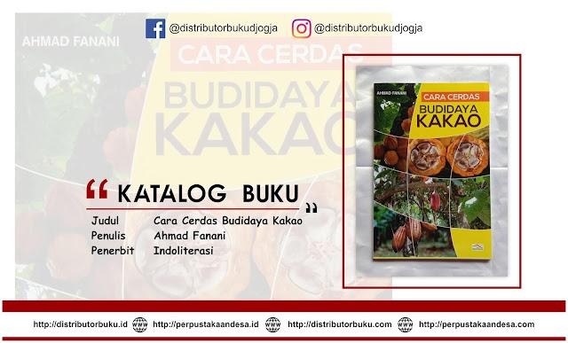 Cara Cerdas Budidaya Kakao