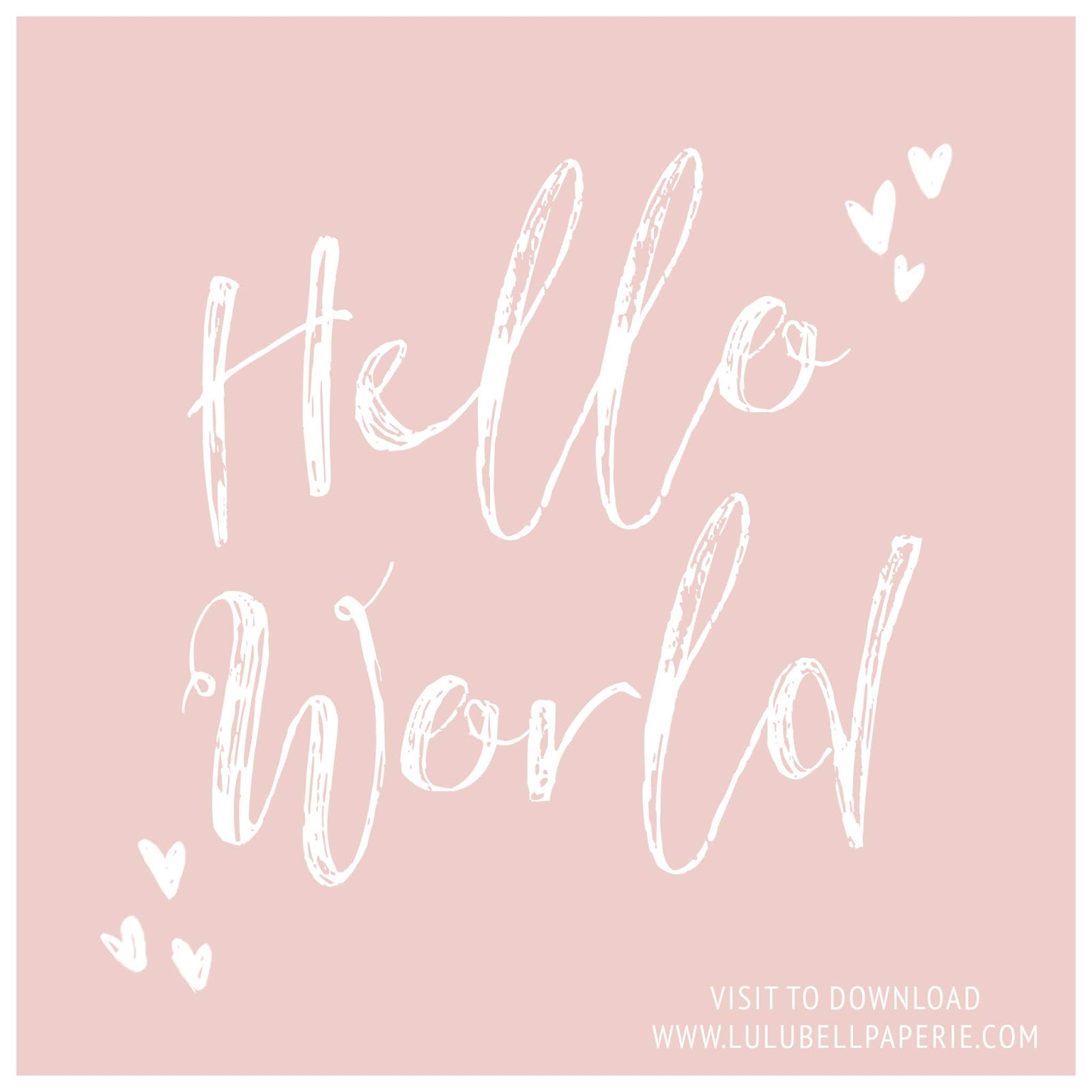 "Free Download ""Hello World"" Blush Pink Hand Drawn typography Art Print"