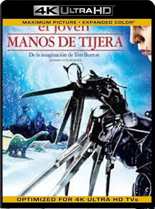 El joven manos de tijera (Edward Scissorhands) (1990) 4K 2160p UHD [HDR] Latino [GoogleDrive]