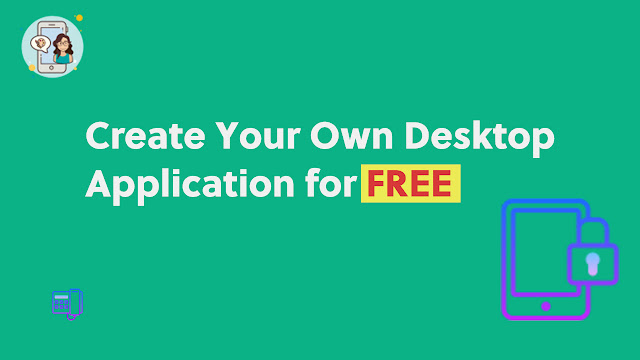 Create Your Own Desktop Application for Free, Vijay Thapa