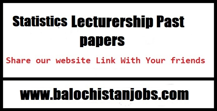 BPSC Statistics Lecturer Past Papers