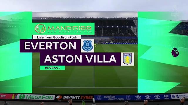 Prediksi Everton Vs Aston Villa, Jumat 17 Juli 2020 Pukul 00.00 WIB @ Mola TV