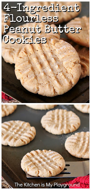 4-Ingredient Flourless Peanut Butter Cookies ~ Rich, delicious, & super easy to make -- with 4 simple ingredients you're sure to have on hand in the pantry! Perfect for any peanut butter lover, with the bonus of being gluten-free for those who need it.  www.thekitchenismyplayground.com