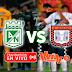 EN VIVO: Atlético Nacional vs Boyacá Chicó ¡MIRELO GRATIS!