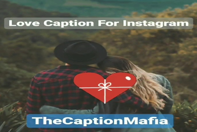 Love Caption For Instagram | Romantic Caption