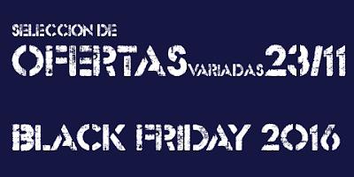 black-friday-ofertas-variadas-23-noviembre