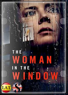 La Mujer en la Ventana (2021) WEB-DL 1080P LATINO/ESPAÑOL/INGLES