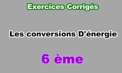 Exercices Corrigés de Conversions d'Energie 6eme en PDF