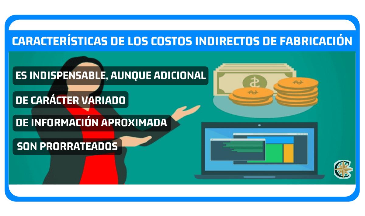 caracteristicas de los costos indirectos de fabricacion