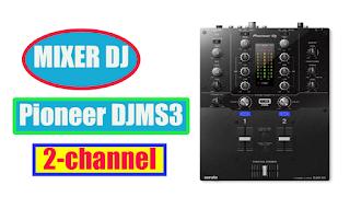 Mixer DJ Pioneer DJMS3 2-channel