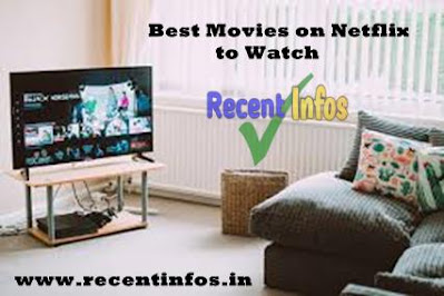 Best netflix movies to watch on Netflix