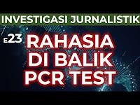Konspirasi Virus Dajjal - Episode 23 : Rahasia Di Balik PCR Test
