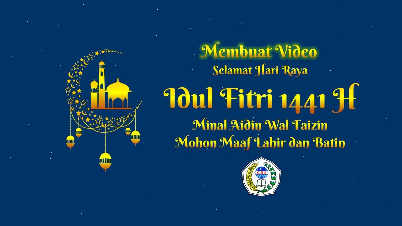Ms Powerpoint 6 Versi 4 Buat Video Ucapan Selamat Idul Fitri 1441 Hijriyah Sangat Mudah Citra Buana Indonesia Cbi Ciamis