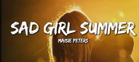 Sad Girl Summer Lyrics | Maisie Peters