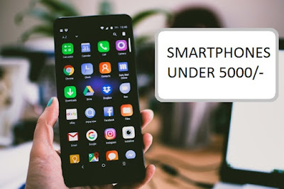 Do you need a top best smartphones under 5000.