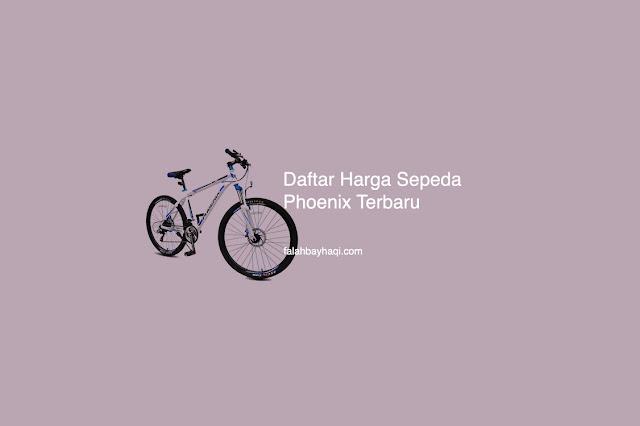 Daftar harga sepeda phoenix terbaru