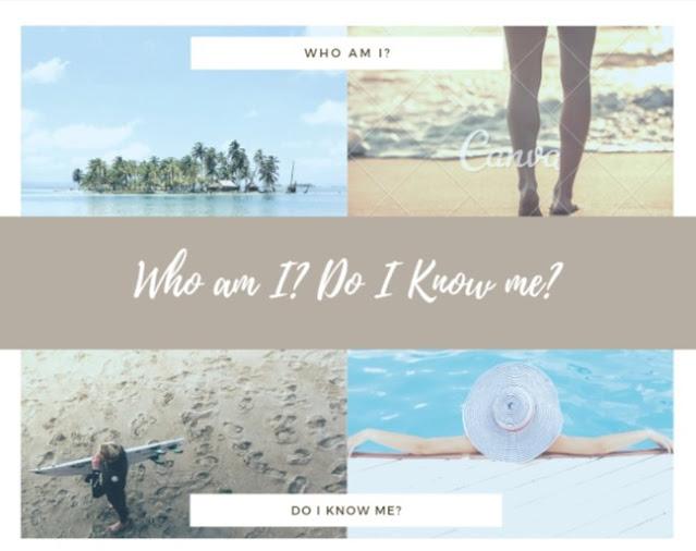 who-am-I-do-I-know-me