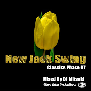 New Jack Swing Classics Phase 07 Mixed By DJ Mitsuki
