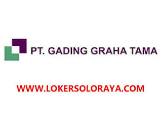 Loker Solo Raya Marketing Perumahan di PT Gading Graha Tama - Portal Info  Lowongan Kerja Terbaru di Solo Raya - Surakarta 2020