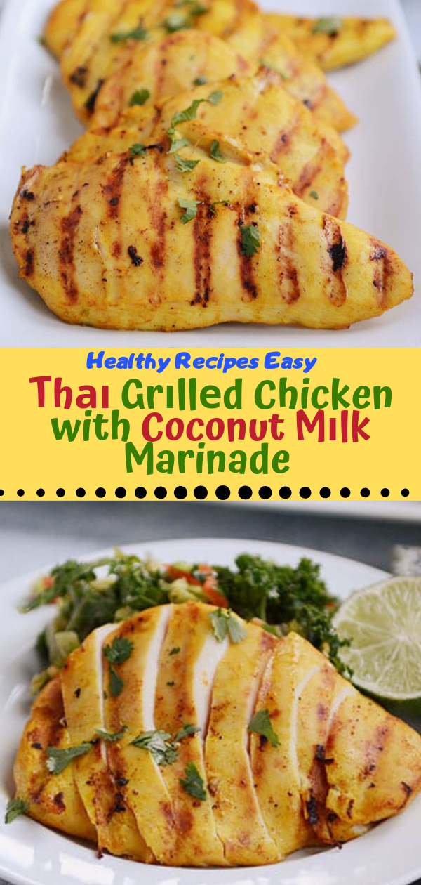 Healthy Recipes Easy | Thаі Grіllеd Chicken with Coconut Mіlk Marinade, Healthy Recipes For Weight Loss, Healthy Recipes Easy, Healthy Recipes Dinner, Healthy Recipes Pasta, Healthy Recipes On A Budget, Healthy Recipes Breakfast, Healthy Recipes For Picky Eaters, Healthy Recipes Desserts, Healthy Recipes Clean, Healthy Recipes Snacks, Healthy Recipes Low Carb, Healthy Recipes Meal Prep, Healthy Recipes Vegetarian, Healthy Recipes Lunch, Healthy Recipes For Kids, Healthy Recipes Crock Pot, Healthy Recipes Videos, Healthy Recipes Weightloss, Healthy Recipes Chicken, Healthy Recipes Heart, Healthy Recipes For One, Healthy Recipes For Diabetics, Healthy Recipes Smoothies, Healthy Recipes For Two, Healthy Recipes Simple, Healthy Recipes For Teens, Healthy Recipes Protein, Healthy Recipes Vegan, Healthy Recipes For Family, Healthy Recipes Salad, Healthy Recipes Cheap, Healthy Recipes Asian, Healthy Recipes On The Go, Healthy Recipes Fast, Healthy Recipes Ground Turkey, Healthy Recipes Rice, Healthy Recipes Mexican, Healthy Recipes Fruit, Healthy Recipes Tuna, Healthy Recipes Sides, Healthy Recipes Zucchini, Healthy Recipes Broccoli, Healthy Recipes Spinach,   #healthyrecipes #recipes #food #appetizers #dinner #thai #grilled #chicken #coconut #milk #marinade