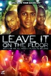 Leave It on the Floor (2011)