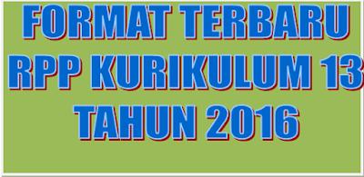 Format Baru RPP Kurikulum 2013 Permendikbud No 22 Tahun 2016