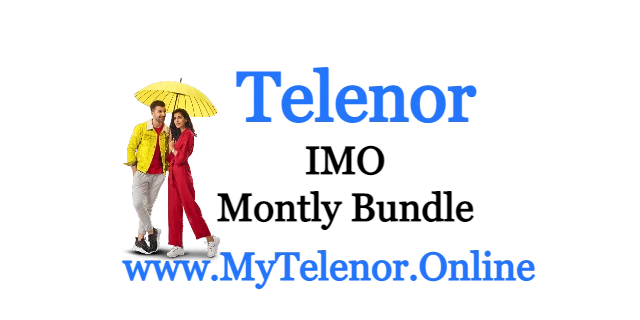 Telenor Monthly IMO Package Price and Detail | 2021