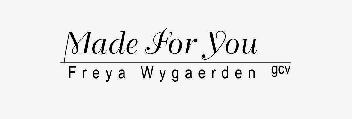 Made For You - Freya Wygaerden