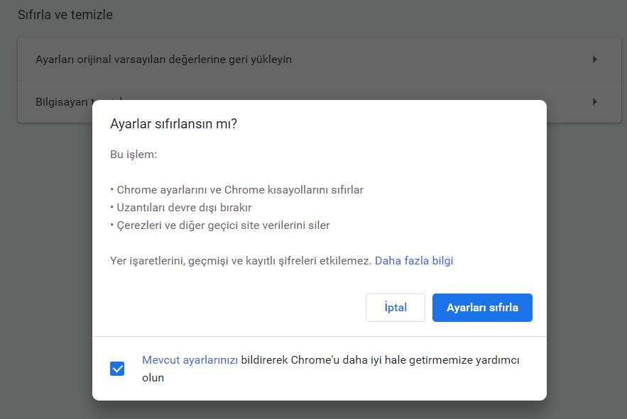 Google Chrome Tarayıcı Ayarları Sıfırlama