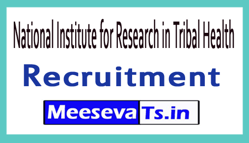 National Institute for Research in Tribal Health NIRTH Recruitment