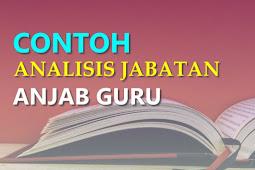 (DOC) Contoh Pengisian Analisis Jabatan (Anjab) Guru Mapel Bahasa Indonesia