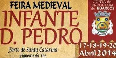 Resultado de imagem para Feira Medieval Infante D. Pedro anima a Figueira da Foz durante a Páscoa