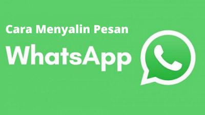 Cara menyalin pesan WhatsApp ke grup dan teman