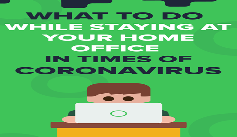 What to do while staying at your home office in times of coronavirus #infographic