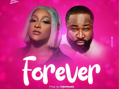 MUSIC: Dj Barbie Ft. Harrysong – Forever