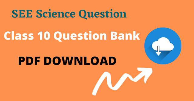 Class 10 Science Question Download