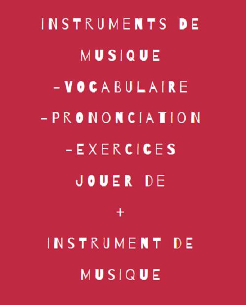 https://fleneso.blogspot.com/2012/03/vocabulaire-des-instruments-de-musique.html