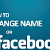 How to Change A Name On Facebook