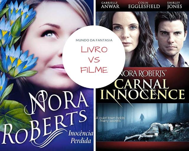 Poster-livro-vs-filme-Inocência-Perdida-Noro-Roberts