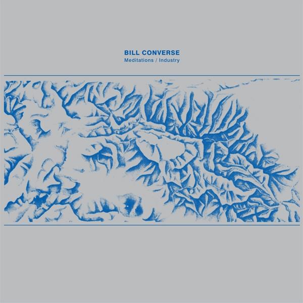 d1150fd06895c Bill Converse - Meditations Industry. I migliori album di musica elettronica