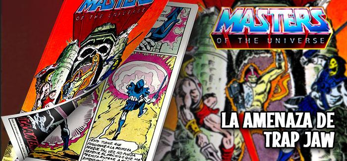 Minicómic La amenaza de Trap Jaw (Mattel, 1982)